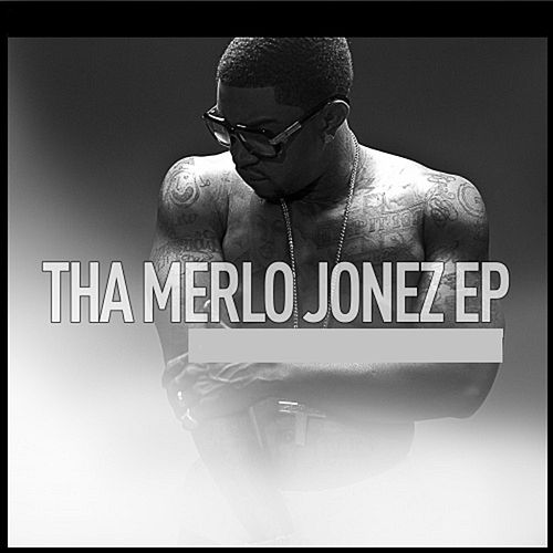 Play & Download Tha Merlo Jonez EP by Lil Scrappy | Napster