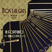 Play & Download Nostalgias by In-Fortunio Tango Dúo | Napster