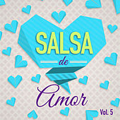 Play & Download Salsa de Amor Vol. 5 by Various Artists | Napster
