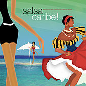 Play & Download Salsacaribe! by Various Artists | Napster