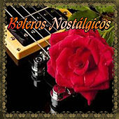 Boleros Nostálgicos by Various Artists