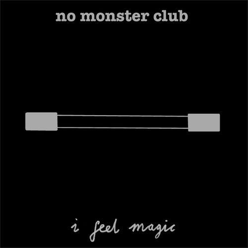 I Feel Magic by No Monster Club