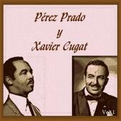 Pérez Prado y Xavier Cugat - Vamos a Bailar!-Vol. 1 by Various Artists