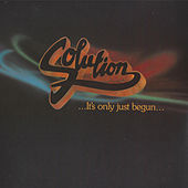 Play & Download It's Only Just Begun by The Solution | Napster