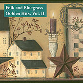 Play & Download Folk and Bluegrass Golden Hits, Vol. II by Various Artists | Napster