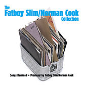 Play & Download The Fatboy Slim/Norman Cook Collection by Fatboy Slim | Napster