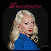 Play & Download Dominique - Single by Lorelei | Napster