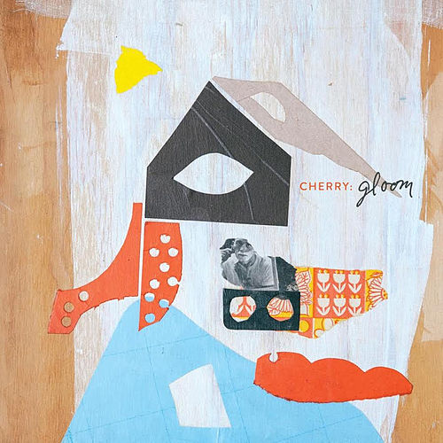 Play & Download Gloom by Cherry | Napster