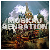 Moskau Sensation by Various Artists