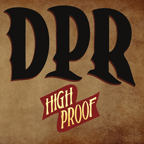 Play & Download High Proof by Dpr | Napster