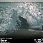 Play & Download Break by Gerald Meanest | Napster