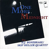 One More Midnight by DJ Bonebrake/Skip Heller