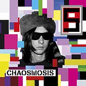 Play & Download Chaosmosis by Primal Scream | Napster
