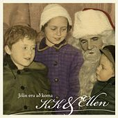 Play & Download Jólin Eru Að Koma by KK | Napster