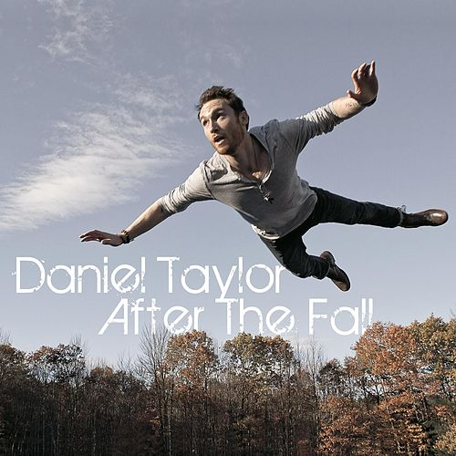 Play & Download After The Fall by Daniel Taylor | Napster