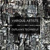 Outlaws Techno LP - EP by Various Artists