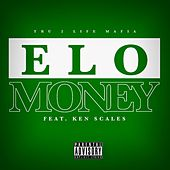 Play & Download Money (feat. Ken Scales) by E-LO  | Napster