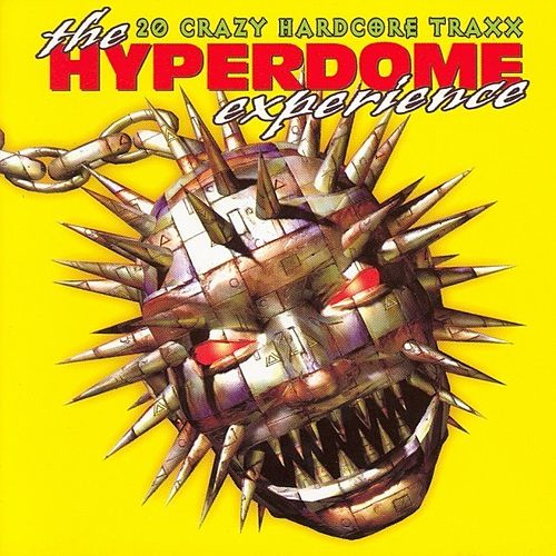 Play & Download The Hyperdome Experience by Various Artists | Napster