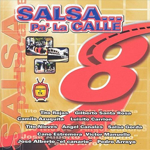 Play & Download SALSA… Pa' La Calle by Various Artists   Napster