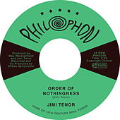 Play & Download Order of Nothingness by Jimi Tenor | Napster