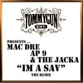I'm A Sav by Mac Dre