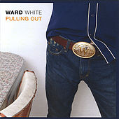 Pulling Out by Ward White