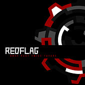 Play & Download Once Past Twice Future by Red Flag | Napster