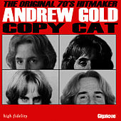 Play & Download Copy Cat by Andrew Gold | Napster