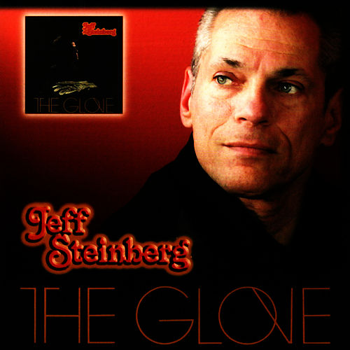The Glove by Jeff Steinberg
