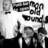 Play & Download Push Barman To Open Old Wounds by Belle and Sebastian | Napster