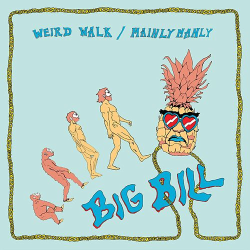 Play & Download Weird Walk / Mainly Manly by Big Bill | Napster