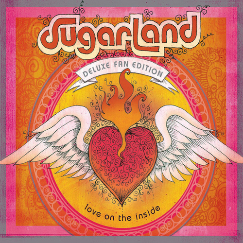 Love On The Inside by Sugarland