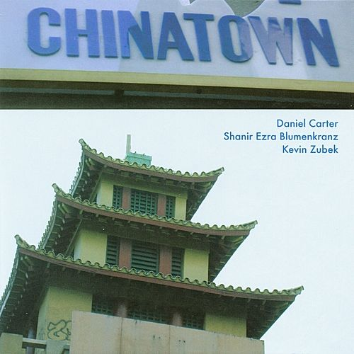 Chinatown by Daniel Carter