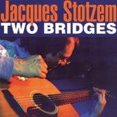 Two Bridges by Jacques Stotzem