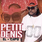 Play & Download El Capo by Petit Denis | Napster