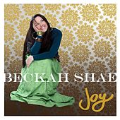 Play & Download Joy by Beckah Shae | Napster