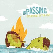 Play & Download Breathing In The Ash by In Passing | Napster