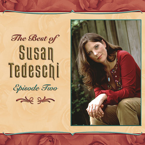 Play & Download The Best Of Susan Tedeschi Episode 2 by Susan Tedeschi | Napster