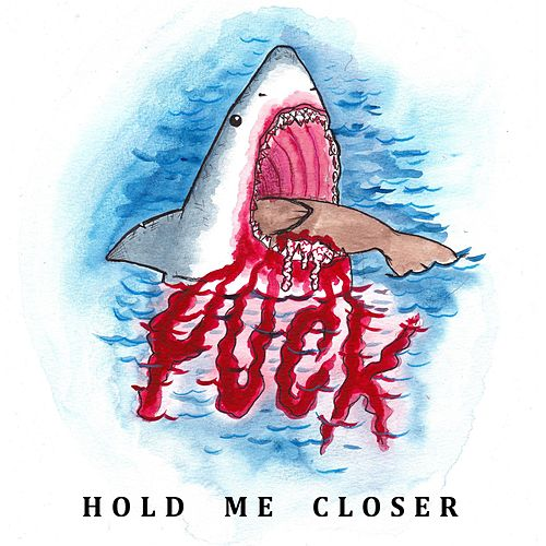 Hold Me Closer by Yuck