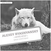 Play & Download White Wolf (Sergey Shvets Remix) by Alexey Ryasnyansky | Napster