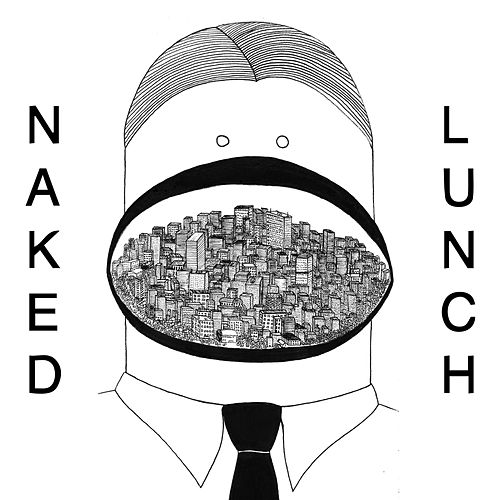 Naked Lunch von Naked Lunch