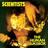 The Human Jukebox by The Scientists
