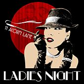 Play & Download Ladies Night by 11 Acorn Lane | Napster