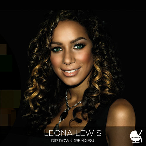 Dip Down (Remixes) de Leona Lewis