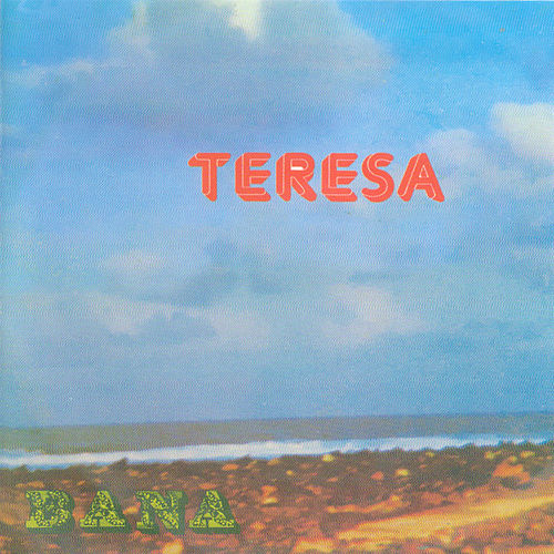 Play & Download Teresa by Bana | Napster