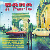 Play & Download A Paris by Bana | Napster