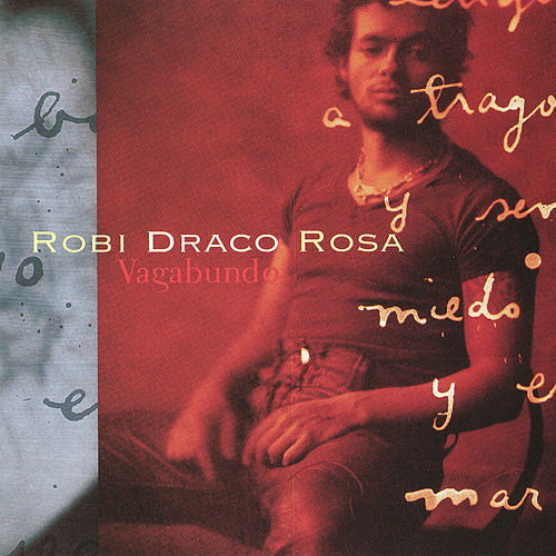 Play & Download Vagabundo by Robi Draco Rosa | Napster