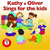 Play & Download Kathy and Oliver Sings for the Kids, Vol. 1 by Various Artists | Napster
