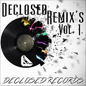Declosed Remix's, Vol. 1 by Various Artists