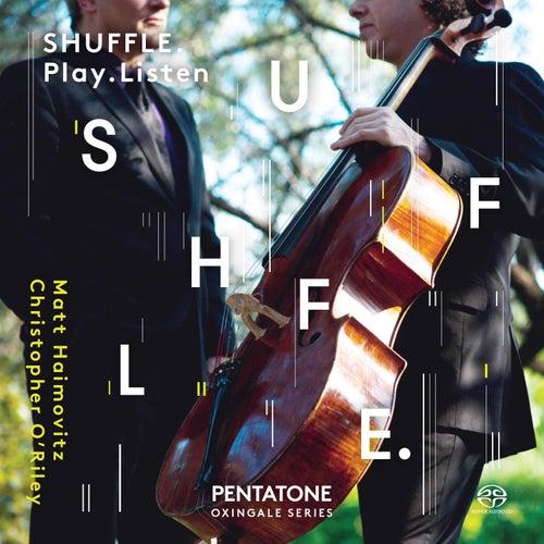 Play & Download Shuffle. Play. Listen by Matt Haimovitz | Napster